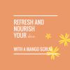 Warming Mango Scrub