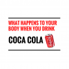 What happens to your body when you drink Coca Cola?